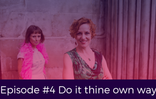 Episode 4 Do It Thine Own Way
