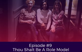 Episode 9 Thou Shalt Be A Role Model, with Goddess Guest, Caroline Flanagan