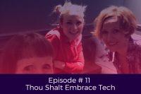 Episode 11 Thou Shalt Embrace Tech with Goddess Guest Cheryl Laidlaw