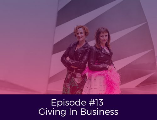 Episode 13 Giving In Business