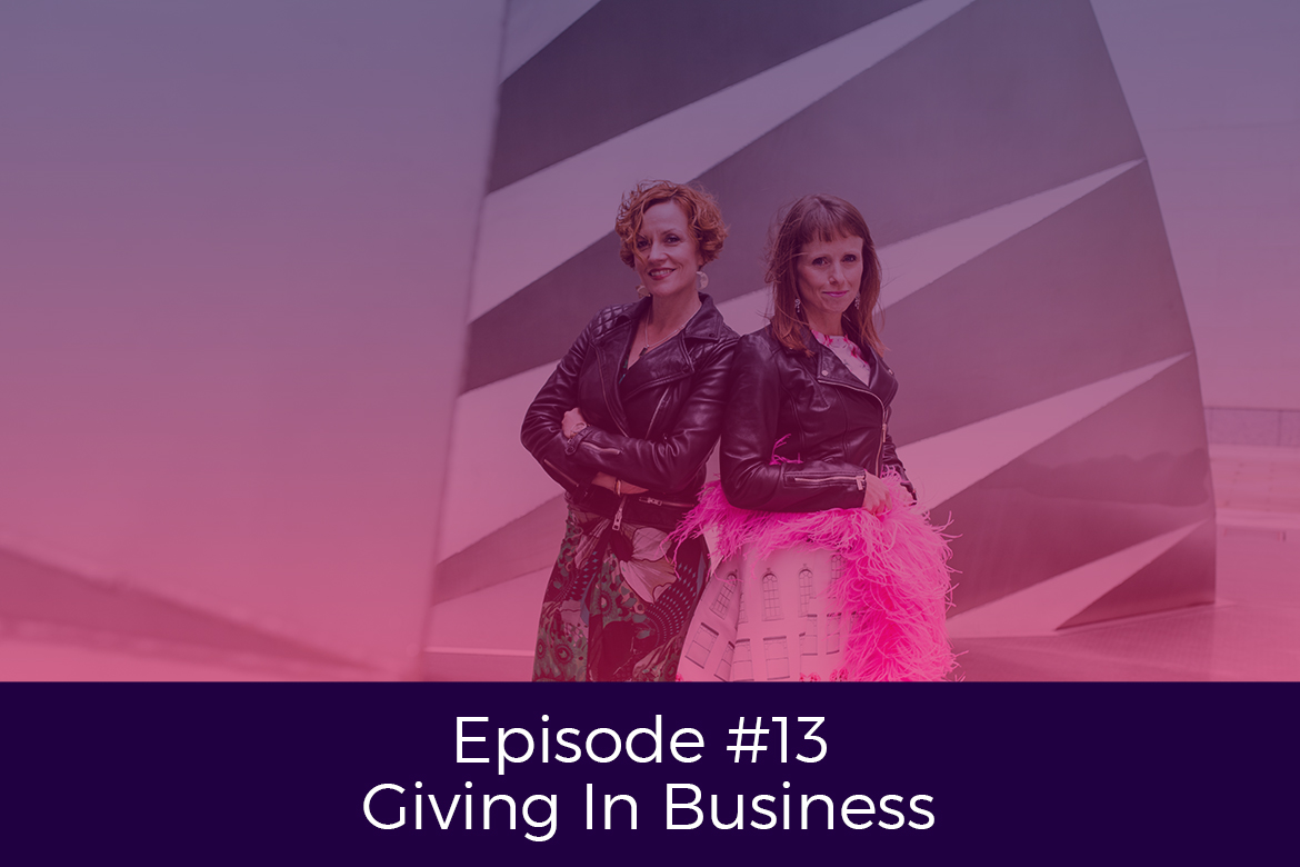 Episode-13-Giving-In-Business