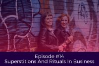 Superstitions And Rituals In Business