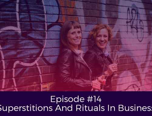 Episode # 14 Superstitions And Rituals In Business