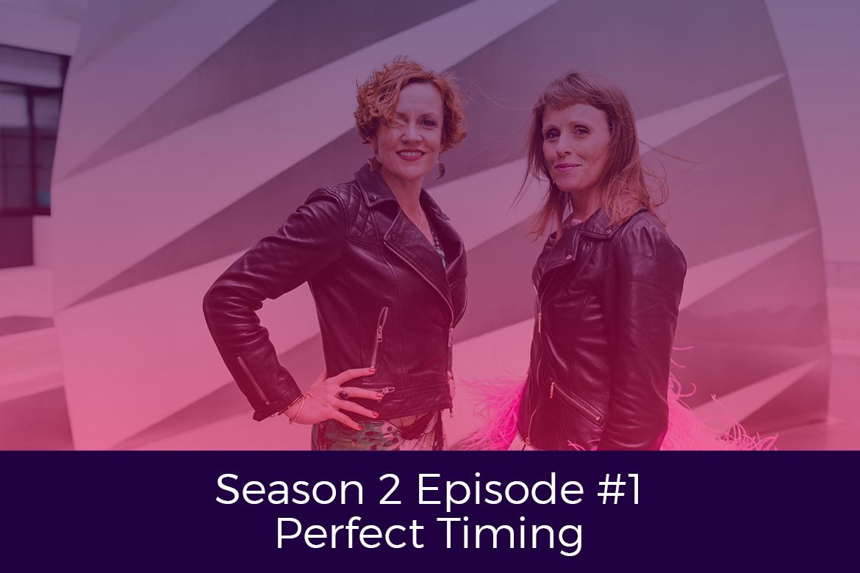 Season 2 Episode 1 Perfect Timing