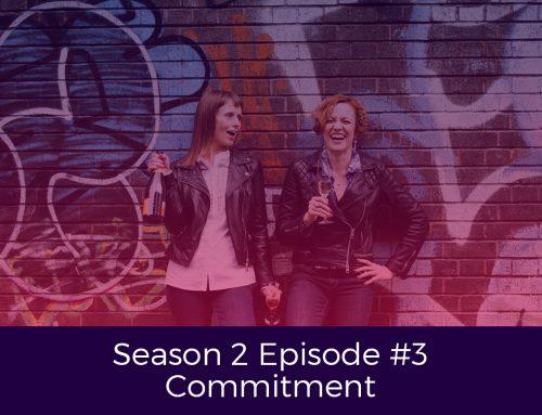 Season 2 Episode # 3 Commitment