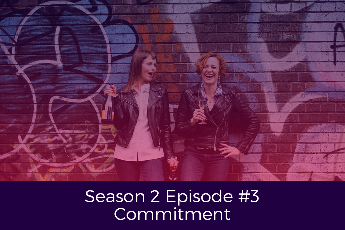 Season 2 Episode # 3 Commitment