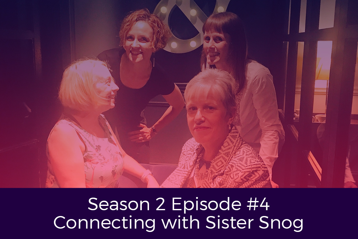 Season 2 Episode # 4 Connecting With Sister Snog