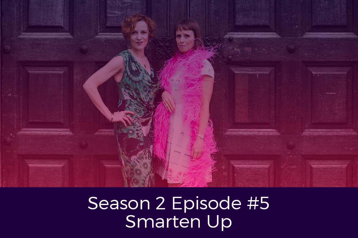 Season 2 Episode # 5 Smarten Up